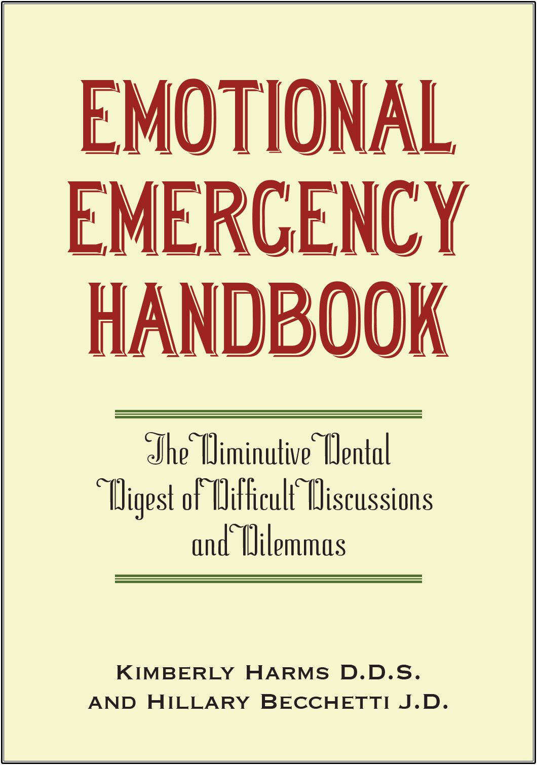 Emotional Emergency Handbook by Kimberly Harms DDS