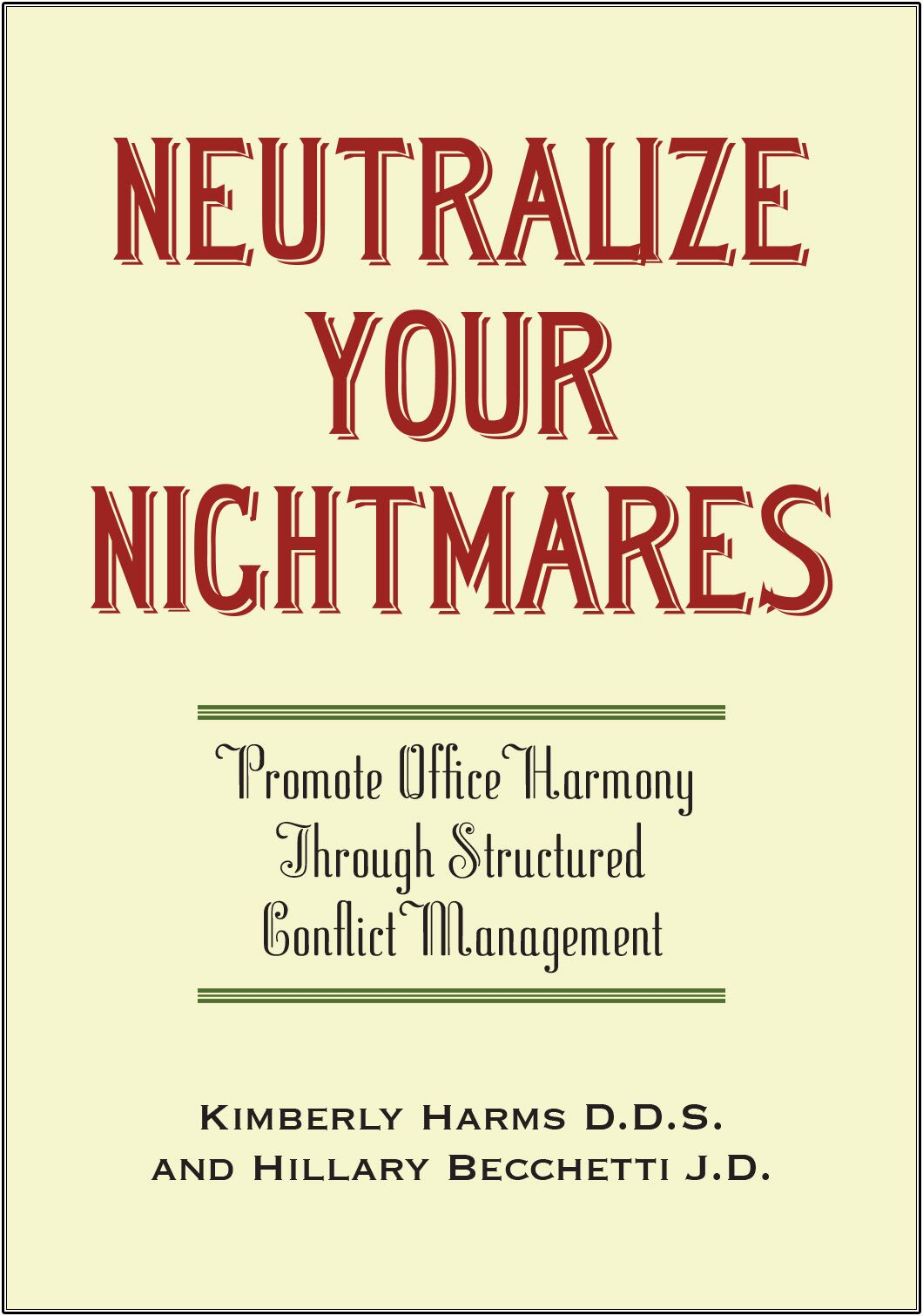 Neutralize Your NightmaresHandbook by Kimberly Harms DDS